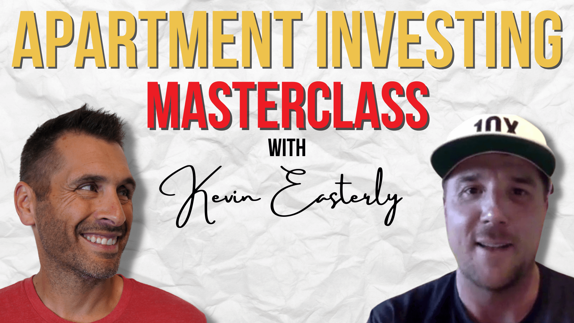 Apartment Investing Masterclass W/ Kevin Easterly
