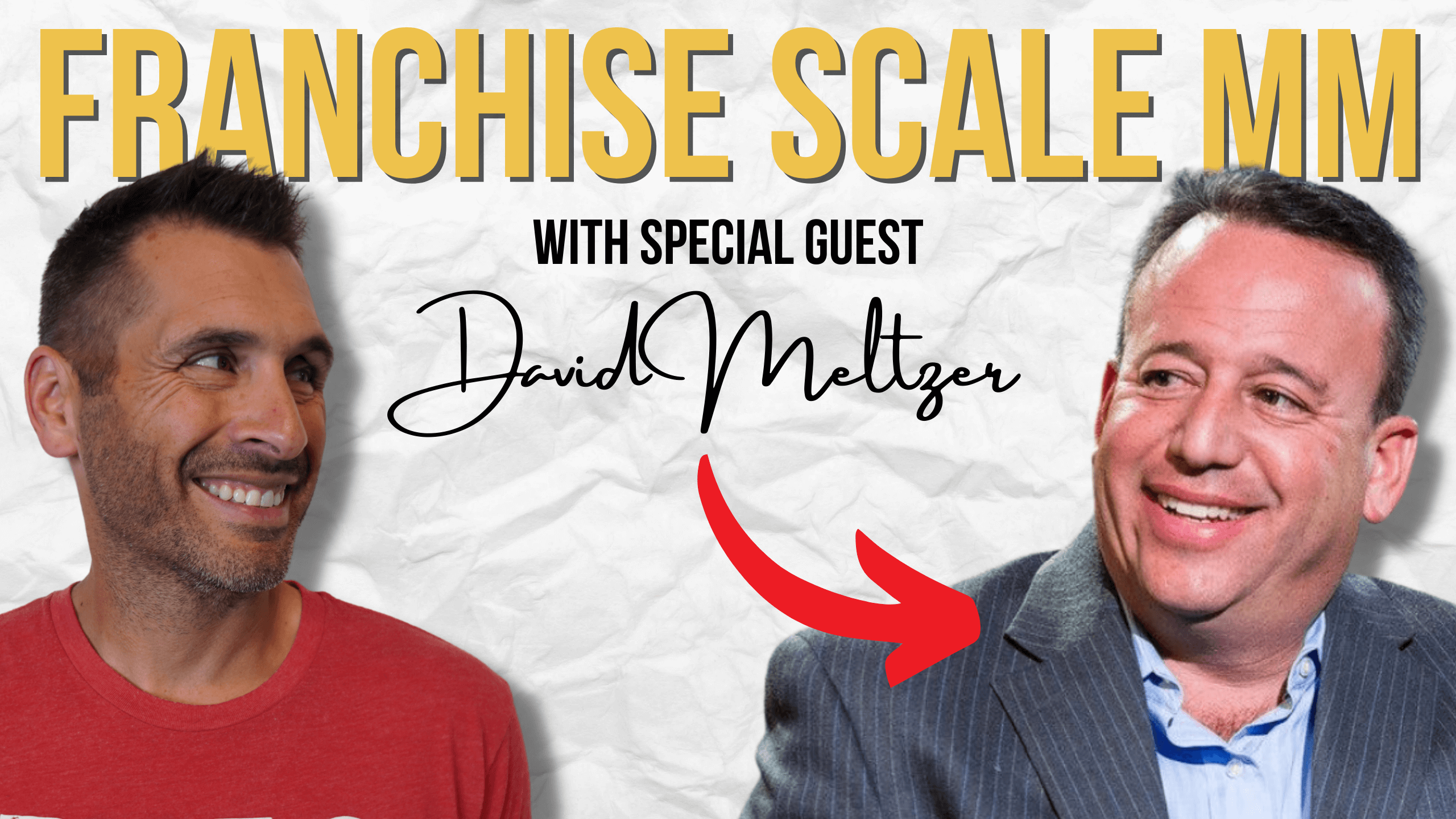 Franchise Tribe Mastermind with Special Guest, David Meltzer